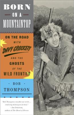 Born on a Mountaintop By Thompson, Bob