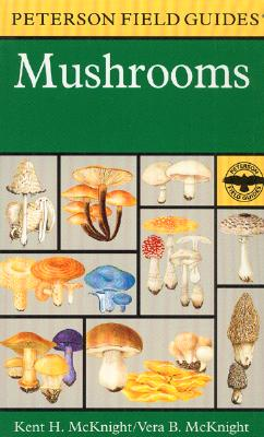 A Field Guide to Mushrooms By McKnight, Vera B./ Peterson, Roger Tory (EDT)